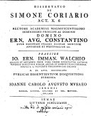 Dissertatio de Simone coriario, Act. x. 6 ... Praeside Io. Ern. Imman. Walchio ... disquisitioni submissa