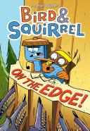 Bird & Squirrel on the Edge! [Pdf/ePub] eBook