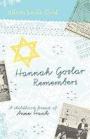 Hannah Goslar Remembers