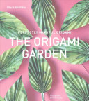 Perfectly Mindful Origami - The Origami Garden