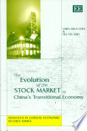 The Evolution of the Stock Market in China s Transitional Economy