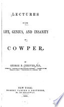 Lectures on the Life  Genius and Insanity of Cowper
