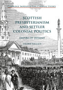 Scottish Presbyterianism and Settler Colonial Politics