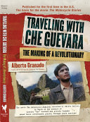 Traveling with Che Guevara Book