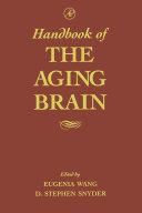 Handbook Of The Aging Brain Book PDF