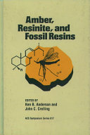 Amber  Resinite  and Fossil Resins