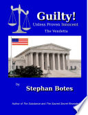 Guilty Unless Proven Innocent   The Vendetta Book