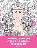 Coloring Book for Teenage Girls