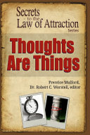 Thoughts Are Things   Secrets to the Law of Attraction