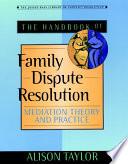 The Handbook of Family Dispute Resolution