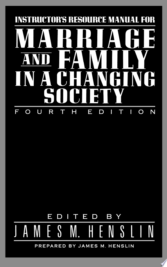 Marriage and Family in a Changing S