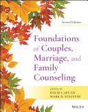 Foundations of Couples  Marriage  and Family Counseling