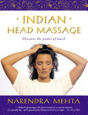 Indian Head Massage: Discover the power of touch [Pdf/ePub] eBook