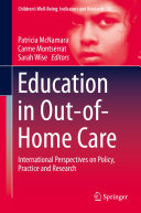 Education in Out of Home Care