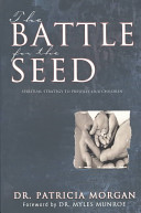 The Battle For The Seed