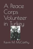 A Peace Corps Volunteer in Turkey