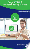 Sage 50 2019 Training Manual Classroom in a Book