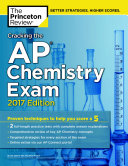 Cracking the AP Chemistry Exam  2017 Edition Book