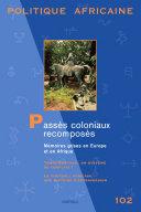 Pdf POLITIQUE AFRICAINE N-102. Passés coloniaux recomposés Telecharger