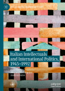 Pdf Italian Intellectuals and International Politics, 1945–1992 Telecharger