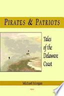 Pirates   Patriots  Tales of the Delaware Coast Book