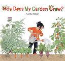 How Does My Garden Grow