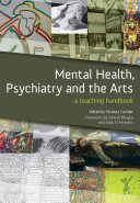 Mental Health  Psychiatry and the Arts