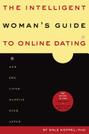 The Intelligent Woman's Guide To Online Dating