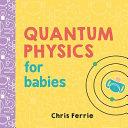 Quantum Physics for Babies  0 3