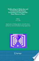 Multiscaling in Molecular and Continuum Mechanics  Interaction of Time and Size from Macro to Nano Book