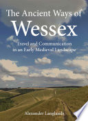 The Ancient Ways Of Wessex