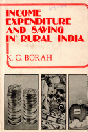 Income, Expenditure, and Saving in Rural India