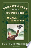 Pocket Guide to the Outdoors: Based on My Side of the Mountain