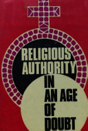 Religious Authority in an Age of Doubt