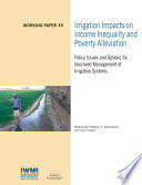 Irrigation Impacts On Income Inequality And Poverty Alleviation Policy Issues And Options For Improved Management Of Irrigation Systems