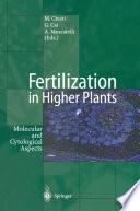 Fertilization in Higher Plants