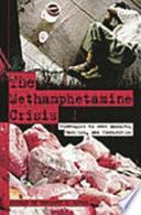 The Methamphetamine Crisis