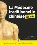 Pdf La médecine traditionnelle chinoise pour les Nuls, 2e édition Telecharger