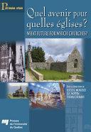 Pdf Quel Avenir Pour Quelles Églises ? / What Future for Which Churches? Telecharger