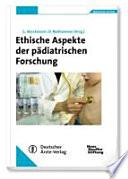 Ethische Aspekte der pädiatrischen Forschung
