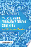 7 Steps to Sharing Your School   s Story on Social Media