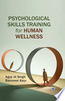 Psychological Skills Training for Human Wellness