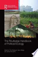 The Routledge Handbook of Political Ecology Book