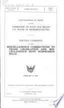 Written Comments on Miscellaneous Corrections to Trade Legislation and Miscellaneous Duty Suspension Bills