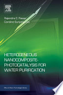 Heterogeneous Nanocomposite-Photocatalysis for Water Purification