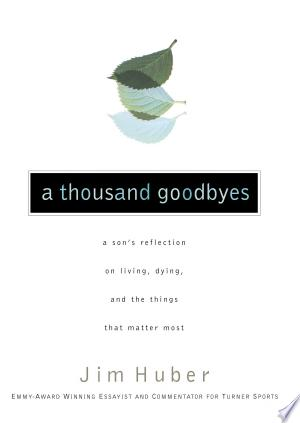 Download A Thousand Goodbyes Free Books - All About Books