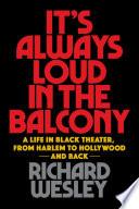 It s Always Loud in the Balcony Book