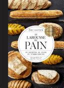 Pdf Le Larousse du pain Telecharger