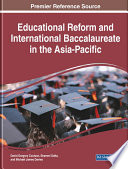 Educational Reform and International Baccalaureate in the Asia Pacific