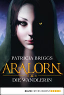ARALORN - Die Wandlerin